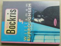 Bockris - S Burroughsem - Zpráva z Bunkru (1996)