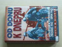 Glantz - Od Donu k Dněpru - Sovětská ofenziva (prosinec 1942- srpen 1943) (2003)