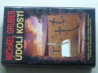 Gruber - Údolí kostí (2006)