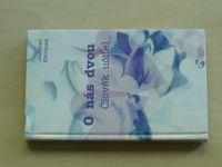 Křivánek - O nás dvou - Člověk učitel (2005)