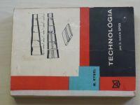 Kysel - Technológia pre 3. ročník SPSD (1975) drevárstvo, slovensky