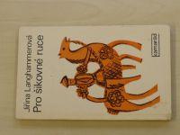 Langhammerová - Pro šikovné ruce (1975)