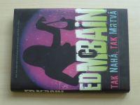 McBain - Tak nahá, tak mrtvá (2009)