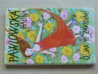 Pawlovská - Ó, jak ti závidím! (2001)