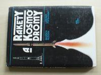 Růžička, Popelínský - Rakety a kosmodromy (1986)