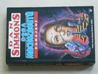 Simmons - Doba mrchožroutů - Zahájení (1998)