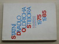 Státní divadlo Oldřicha Stibora v Olomouci 1975-1985 (1986)