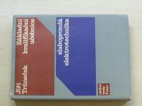 Trůneček - Základní kvalifikační učebnice - slaboproudá elektrotechnika (1971)