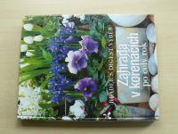 Zahrada v kořenáčích po celý rok (2004)