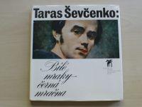 Taras Ševčenko - Bílé mraky - černá mračna (1977)+ gramofonová deska