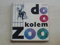 Binek, Felix- Do o kolem ZOO (1970) il. Vimr