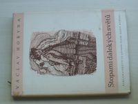 Horyna - Stopami dalekých světů (1948) dřevoryty F. Michálek