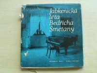 Malý, Plicka - Jabkenická léta Bedřicha Smetany (1968)