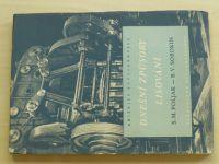 Poljak, Sorokin - Dnešní způsoby lisování (1952)