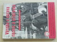 V.N. a A.V.. Fedorov - Výroba a oprava raznic a přípravků (1952)