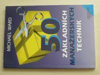 Ward - 50 základních manažerských technik (1998)