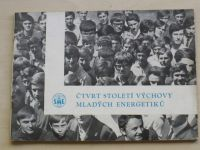 Čtvrt století výchovy mladých energetiků 1945-1970
