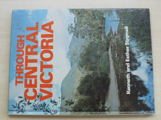 K. and E. Stepnell - Through Central Victoria (1976) anglicky