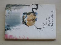 Nový - Rybaříci na Modré zátoce (1986)