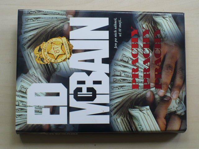 Ed Mc Bain - Prachy prachy prachy (2001) Příběh z 87. revíru
