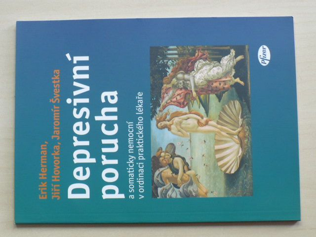 Herman - Depresivní porucha a somaticky nemocní v ordinaci praktického lékaře (2005)