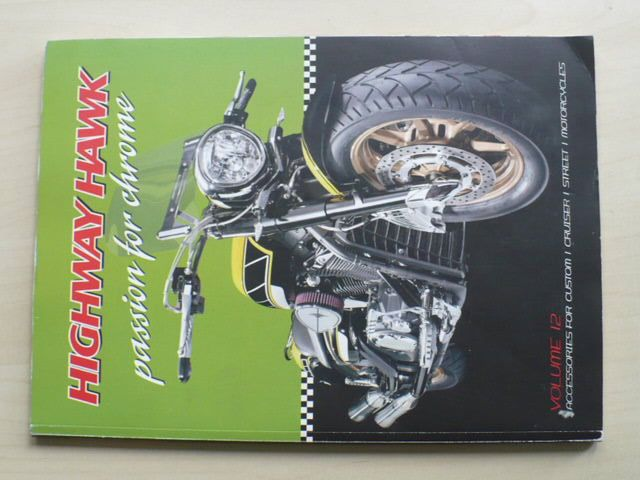 Highway Hawk - passion for chrome - Volume 12 (2008) motorcycles