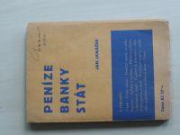 Janáček - Peníze - banky - stát (1936)