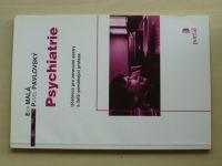 Malá - Psychiatrie - Učebnice pro zdravotní sestry (2002)