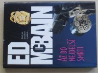 McBain - Až do nejdelší smrti (2002)