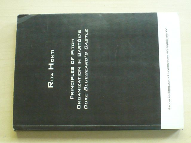 Honti - Principles of Pitch Organization in Bartók´s Duke Bluebeard´s Castle (2008) anglicky