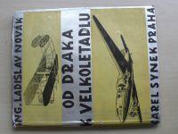 Ing. Novák - Od draka k velkoletadlu (Synek Praha 1938)