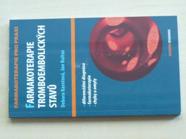 Karetová - Farmakoterapie tromboembolických stavů (2009)
