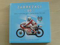 Kratochvíl - Zábřežácí -80- Historie motoristického sportu v Zábřeze 1934-2014