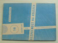 Poučný list 18 - Bezpečnost na kolejích (1969) + příloha Psychologické minimum nehodovosti