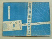 Poučný list 20 - Bezpečnost na kolejích (1970)