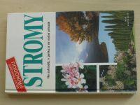 Velký průvodce přírodou - Stromy - Na zahradě, v parku a ve volné přírodě (2001)