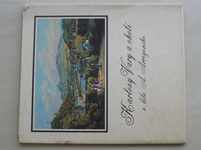 Burachovič - Karlovy Vary a okolí v díle A. Arrigoniho (nedatováno)