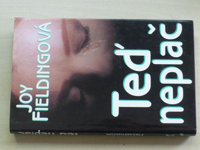 Fieldingová - Teď neplač (1999)