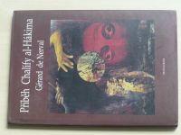 Gérard de Nerval - Příběh Chalífy al-Hákima (1996)