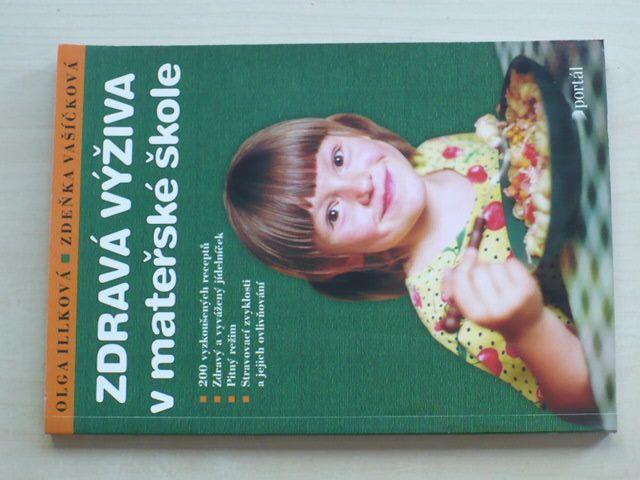 Illková, Vašíčková - Zdravá výživa v mateřské škole (2004)