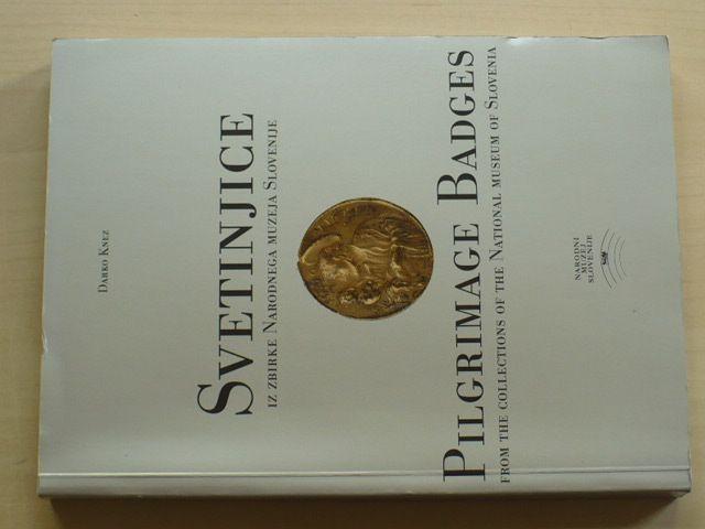 Knez - Svetinjice iz zbirke Narodnega muzeja Slovenije - Pilgrimage Badges from... (2001) slovinsky