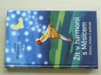 Mühlbauerová - Žít v harmonii s Měsícem - Zdraví, krása a pohoda (2013)