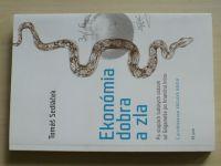 Sedláček - Ekonómia dobra a zla (2013) slovensky