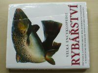 Velká encyklopedie rybářství (2011)