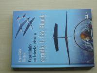 Bartoň - Vzpomínky na letecký život a zrcadlo L-13A Blaník (2016)