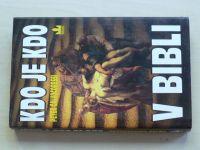 Calvocoressi - Kdo je kdo v Bibli (1996)