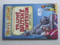 Děsivé dějiny - Deary - Trapné britské impérium (2006)