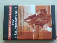 DuQuette - Klíč k Šalomounovu klíči - Tajemství magie a zednářství (2007)