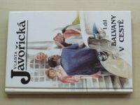 Javořická - Balvany v cestě 1-5 (1996-97) 5 knih