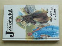 Javořická - Míjející se hvězdy 1-4 (1997) 4 knihy